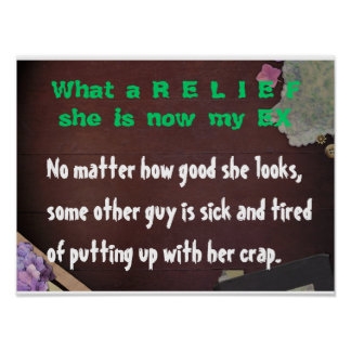 What a Relief she is now my EX Print