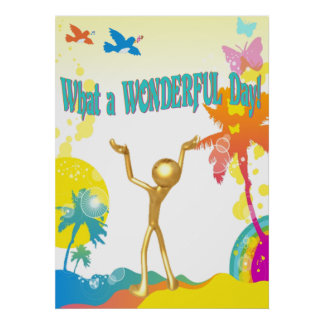 What a Wonderful Day! Print