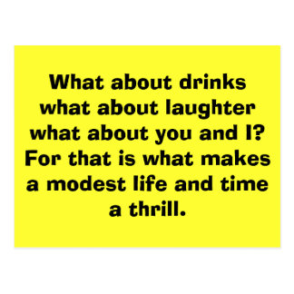 What about drinkswhat about laughterwhat about ... postcard