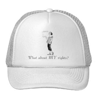 What About MY Rights?: Smokers Cap Trucker Hat