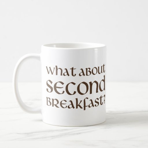 What About Second Breakfast Mug