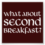 What About Second Breakfast Photo Print