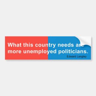 What America Needs Bumper Sticker