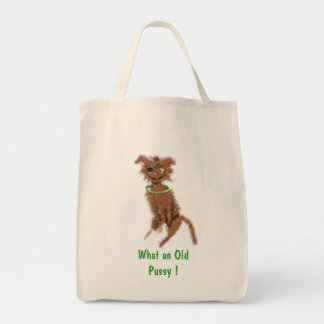 , What an Old Pussy ! Tote Bag