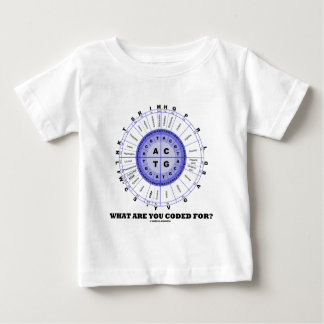 What Are You Coded For? (Amino Acid Wheel) Baby T-Shirt