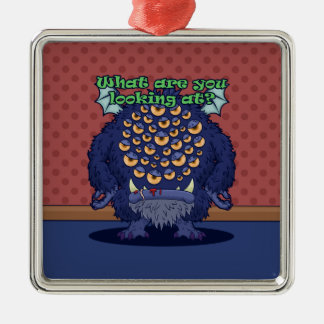 What are you looking at? (Blue Monster) Metal Ornament