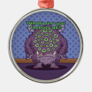 What are you looking at? (Purple Monster) Metal Ornament