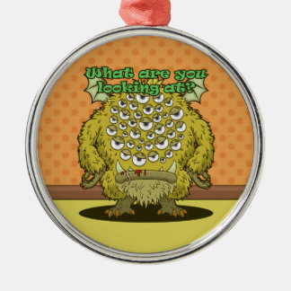What are you looking at? (Yellow Monster) Metal Ornament