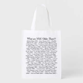 What Are YOU Older Than Reusable Grocery Bag