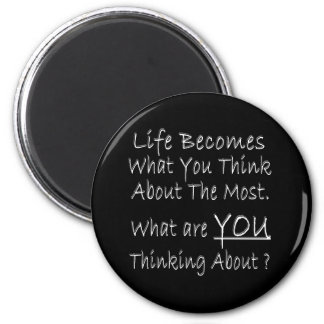 What Are YOU Thinking About ? 2 Inch Round Magnet