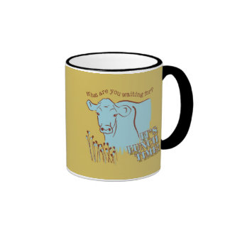What are you waiting for? ringer mug
