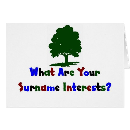 What Are Your Surname Interests? Card