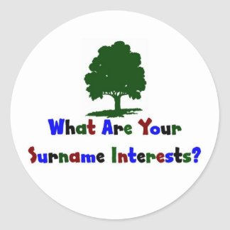 What Are Your Surname Interests? Classic Round Sticker