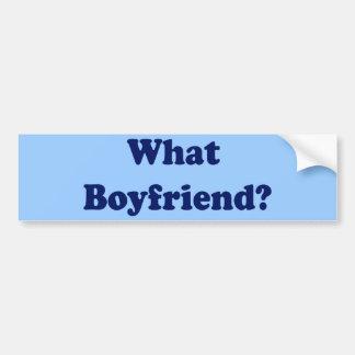 What Boyfriend? Bumper Sticker
