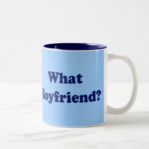 What Boyfriend? Coffee Mug