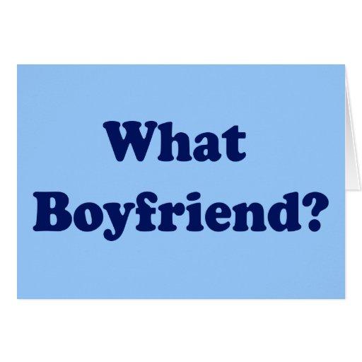 What Boyfriend? Greeting Cards