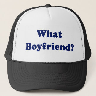 What Boyfriend? Trucker Hat