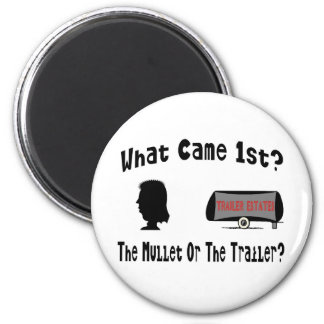 What Came 1st?  The Mullet or The Trailer? 2 Inch Round Magnet