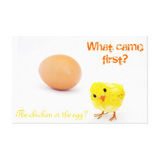 What came first the chicken or the egg? canvas print
