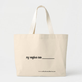 What Can Your Vagina Do? Tote