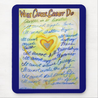 What Cancer Cannot Do Blue & Gold Text Mousepad