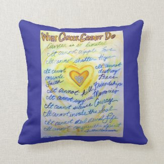 What Cancer Cannot Do Blue & Gold Throw Pillow