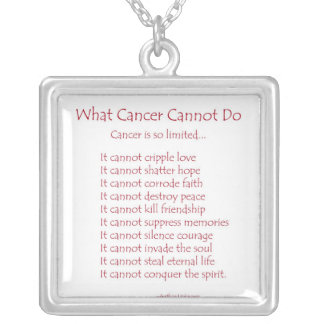 What Cancer Cannot Do Necklace Jewelry