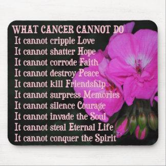 What Cancer Cannot Do Pink Geranium Mousepad