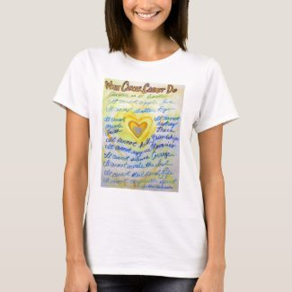 What Cancer Cannot Do Poem Angel Custom T-Shirt