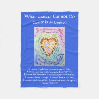 What Cancer Cannot Do Poem Chemo Custom Blanket