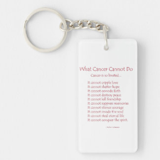 What Cancer Cannot Do Poem Keychain
