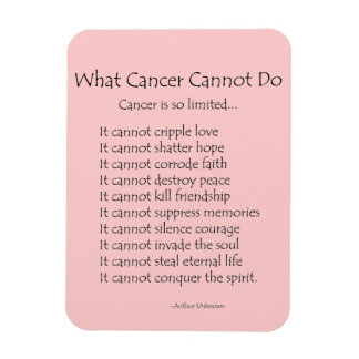 What Cancer Cannot Do Poem Magnet (Black Text)