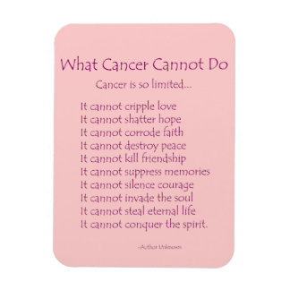 What Cancer Cannot Do Poem Magnet (Pink Text)