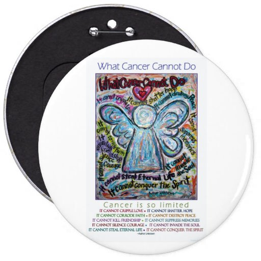 What cancer cannot do poem pins or buttons zazzle