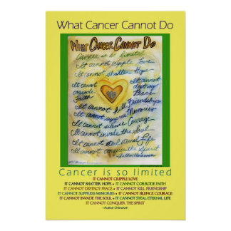 What Cancer Cannot Do Poster (Blue & Gold Text)