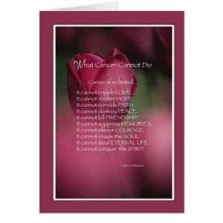 What Cancer Cannot Do, Support and Encouragement Greeting Card