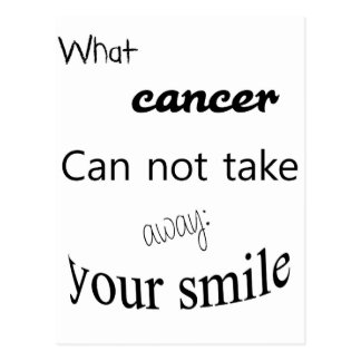 What cancer edge not take away:  your spalling postcard