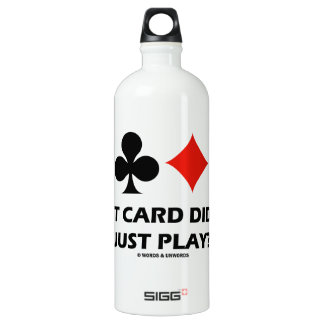 What Card Did You Just Play? (Four Card Suits) SIGG Traveler 1.0L Water Bottle