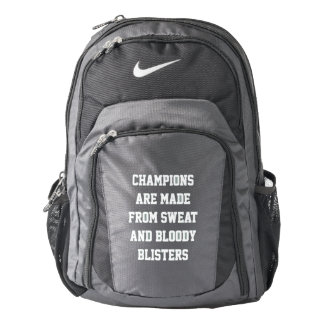 What Champions Are Made Of Nike Backpack