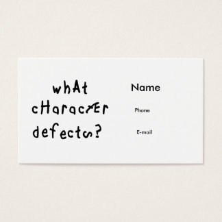 What Character Defects Business Card