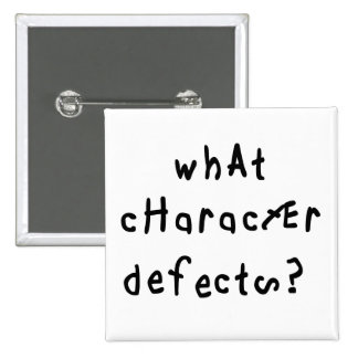 What Character Defects Button