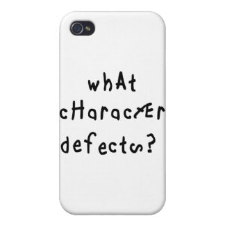 What Character Defects? iPhone 4 Case