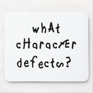 What Character Defects Mousepads