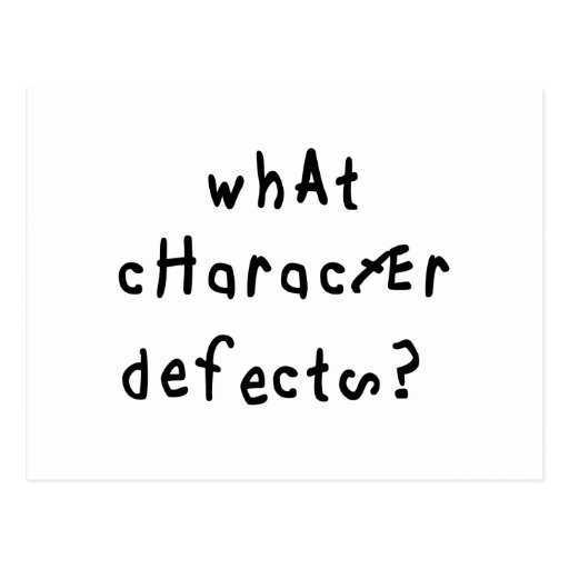 What Character Defects Postcard