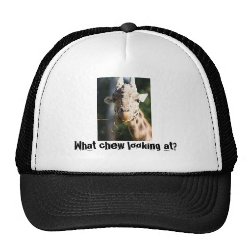 What chew looking at? Giraffe Trucker Hat