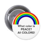 What color is Peace? Pinback Button