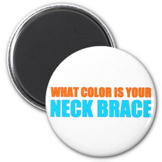 What Color is your Neck Brace? Magnet