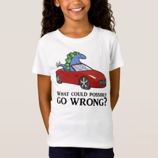 What Could Possibly Go Wrong? (kids) T-Shirt