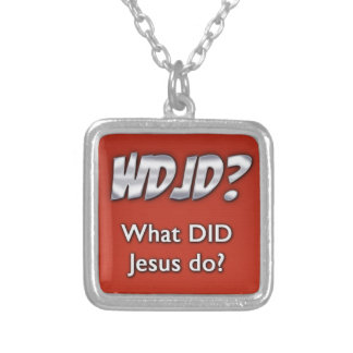 What DID Jesus Do? Square Pendant Necklace