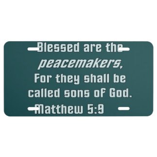 What Did Jesus Say: Blessed Are the Peacemakers License Plate